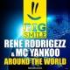 Rene Rodrigezz & Mc Yankoo Around The World (Airplay Edit)