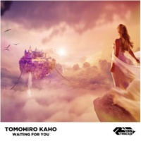 TOMOHIRO KAHO Waiting For You