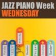 ジュニア・マンス JAZZ PIANO Week - WEDNESDAY