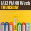 Various Artists JAZZ PIANO Week - THURSDAY