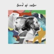 Land of Color Land of Color - EP