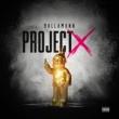 Ballamann Project X