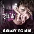 ALE ready to die