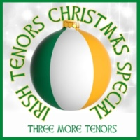 Three More Tenors Angels We Have Heard on High