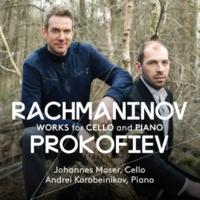 ヨハネス・モーザー(チェロ)  アンドレイ・コロベイニコフ(ピアノ) プロコフィエフ&ラフマニノフ:チェロ・ソナタ