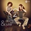 Camille Berthollet & Julie Berthollet Entre 2