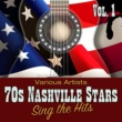 Various Artists 70s Nashville Stars Sing the Hits, Vol. 1