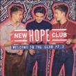 New Hope Club Medicine