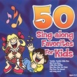 The Countdown Kids 50 Sing-Along Favorites for Kids, Vol. 1