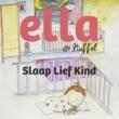 Ella & Nuffel Slaap Lief Kind