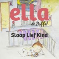Ella & Nuffel Slaap Lief Kind (gezongen door Hadewych Minis)