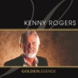 Kenny Rogers Golden Legends: Kenny Rogers