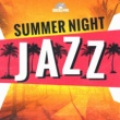 Various Artists Summer Night Jazz