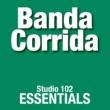 Banda Corrida Banda Corrida: Studio 102 Essentials