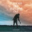 ポルノグラフィティ Zombies are standing out