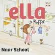 Ella & Nuffel Naar School (verteld door Hadewych Minis)