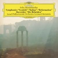 イスラエル・フィルハーモニー管弦楽団/レナード・バーンスタイン メンデルスゾーン:交響曲第3番~第5番、《フィンガルの洞窟》序曲 [Live]