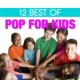 The Countdown Kids 12 Best of Pop for Kids