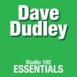 Dave Dudley Dave Dudley: Studio 102 Essentials