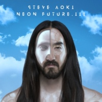 Steve Aoki Neon Future III