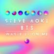 Steve Aoki/BTS Waste It On Me (feat.BTS)