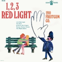 1910 Fruitgum Company 1,2,3, Red Light