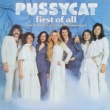 Pussycat First Of All
