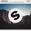LVNDSCAPE Apologize (feat. Frida Sundemo, JDAM & MON)