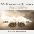 Steven Anderson 50 Songs for Sunday Inspirations