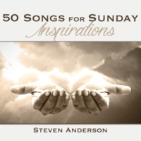 Steven Anderson This Is My Father's World