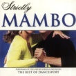 The New 101 Strings Orchestra Strictly Ballroom Series: Strictly Mambo