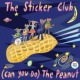 The Sticker Club (Can You Do) The Peanut