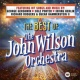 The John Wilson Orchestra The Best of The John Wilson Orchestra