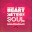ヴァリアス・アーティスト The Heart Of Southern Soul: From Nashville To Memphis And Muscle Shoals