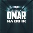 Omar Ka Du Ik