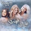 Runaway June Sleigh Ride