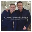 Aled Jones & Russell Watson In Harmony