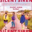 SILENT SIREN Go Way!
