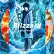 三浦大知 Blizzard