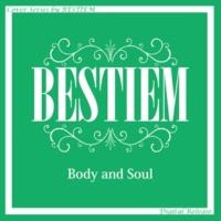 BESTIEM Body & Soul