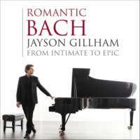 Jayson Gillham J.S. Bach: Partita for Violin Solo No. 3 in E Major, BWV 1006 - 6. Gigue (Arr. by Sergei Rachmaninoff)