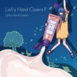 Lefty Hand Cream Lefty Hand Covers Ⅱ