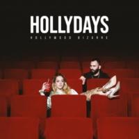 Hollydays Hollywood Bizarre