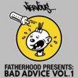 Fatherhood Bad Advice, Vol. 1 (Fatherhood Presents)