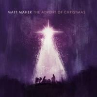 Matt Maher The First Noel