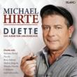 Michael Hirte Wie dankbar ich bin (Duett mit Monika Martin)