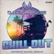 Florida Lounge Chill Out (Inspired by Michael Wendler)