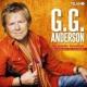 G.G. Anderson Nie wieder Goodbye - Die schönsten Hits mit Gefühl