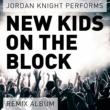 Jordan Knight Performs New Kids On the Block (Remix Album)