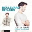 Boulevard des airs Tout le temps (Version Acoustique)
